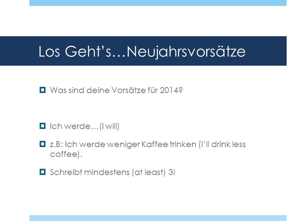 Los Geht's…Neujahrsvorsätze