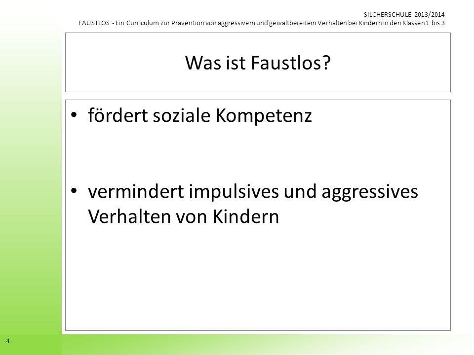 Was ist Faustlos. fördert soziale Kompetenz.