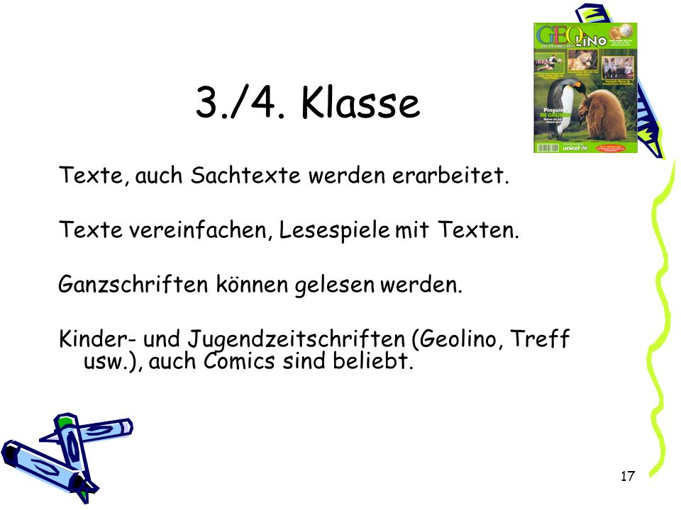 3./4. Klasse Texte, auch Sachtexte werden erarbeitet.