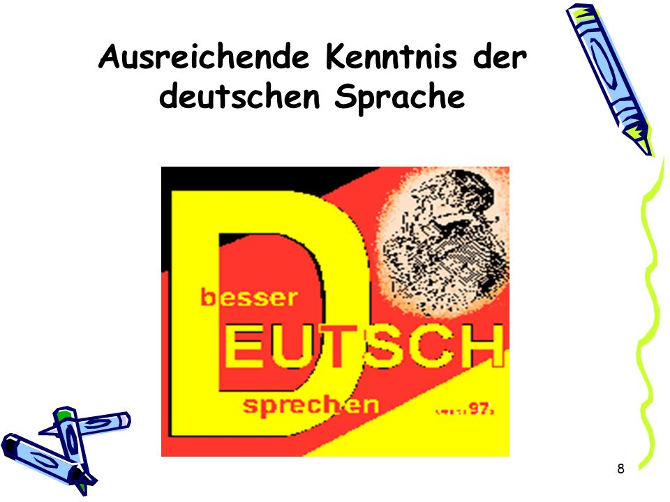 Ausreichende Kenntnis der deutschen Sprache