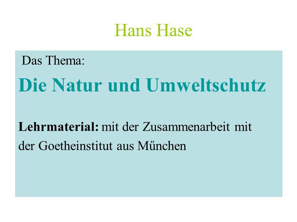 Die Natur und Umweltschutz