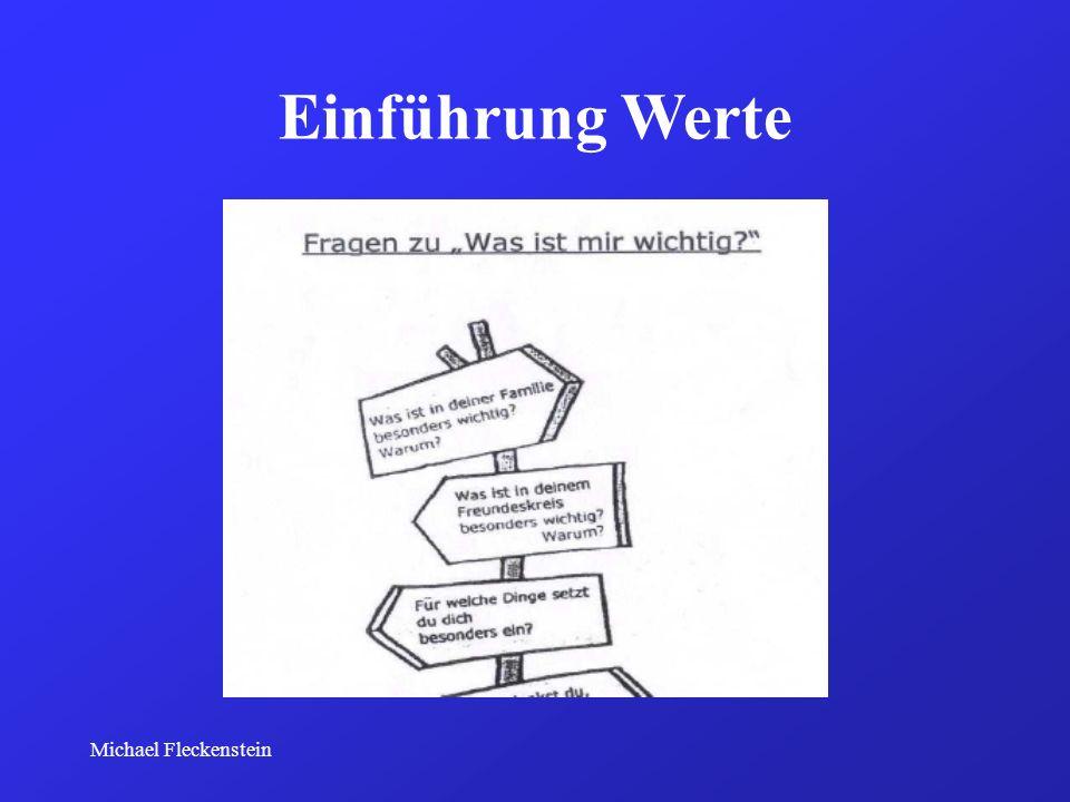 Einführung Werte Michael Fleckenstein