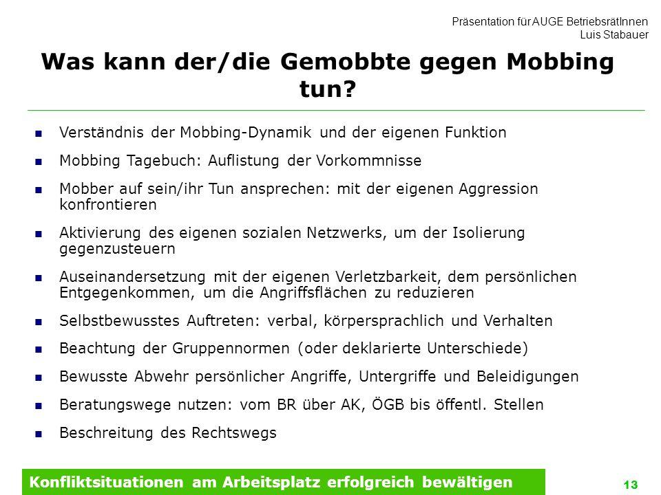 Was kann der/die Gemobbte gegen Mobbing tun