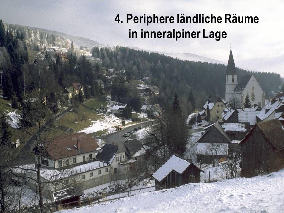 4. Periphere ländliche Räume in inneralpiner Lage