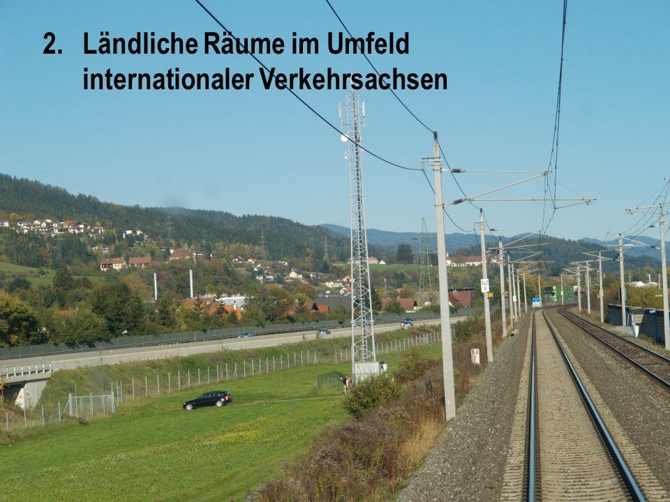 2. Ländliche Räume im Umfeld internationaler Verkehrsachsen