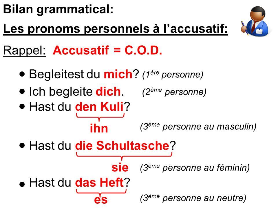 Les pronoms personnels à l'accusatif: