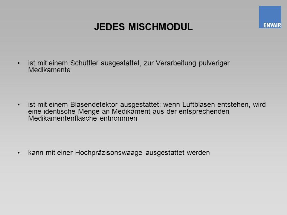 JEDES MISCHMODUL ist mit einem Schüttler ausgestattet, zur Verarbeitung pulveriger Medikamente.
