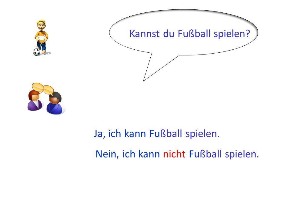 Kannst du Fußball spielen