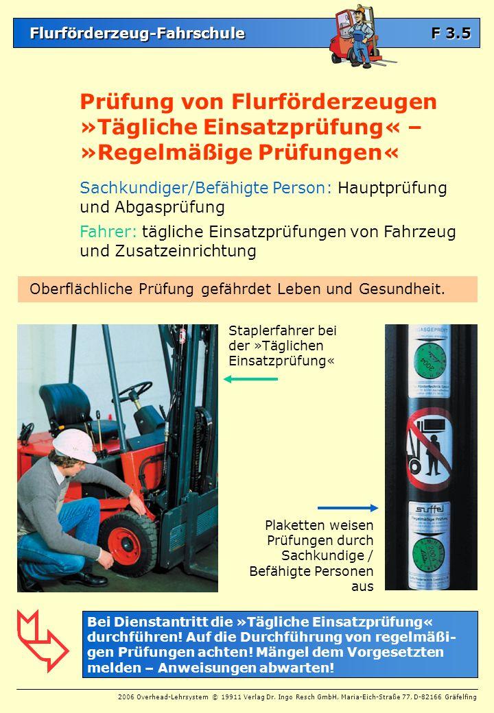 Prüfung von Flurförderzeugen »Tägliche Einsatzprüfung« –