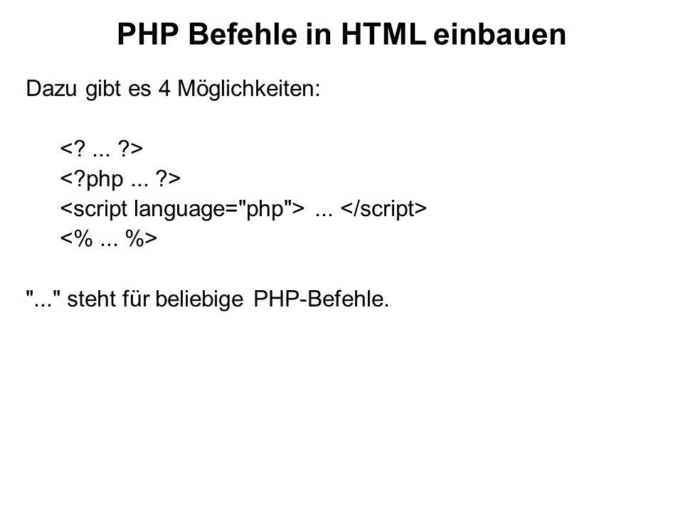 PHP Befehle in HTML einbauen
