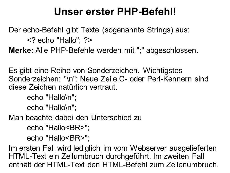 Unser erster PHP-Befehl!