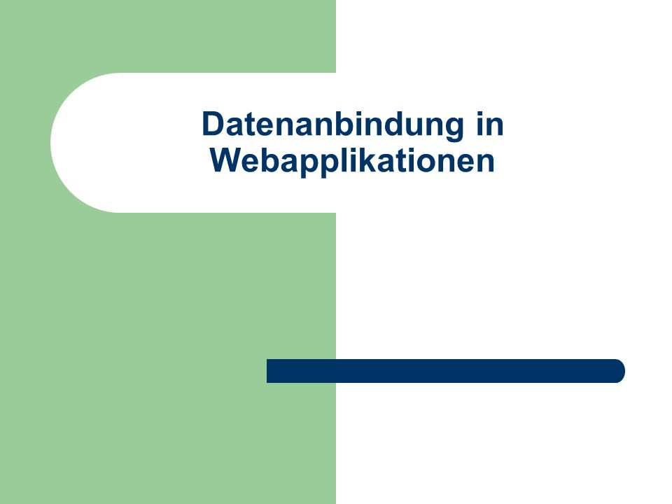 Datenanbindung in Webapplikationen