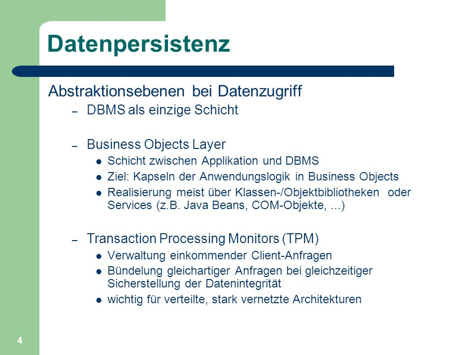 Datenpersistenz Abstraktionsebenen bei Datenzugriff