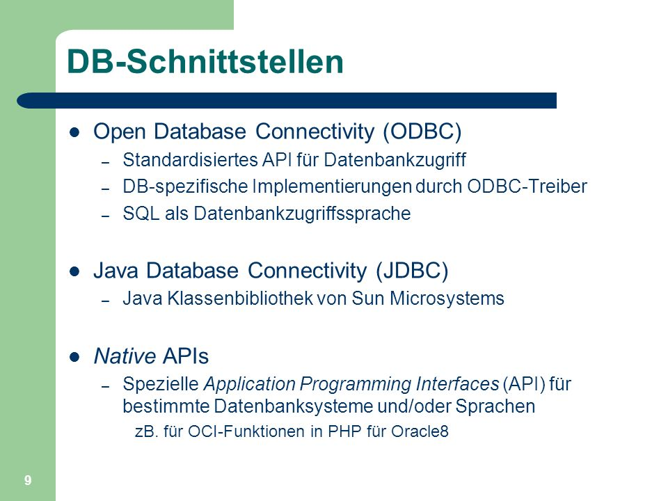 DB-Schnittstellen Open Database Connectivity (ODBC)