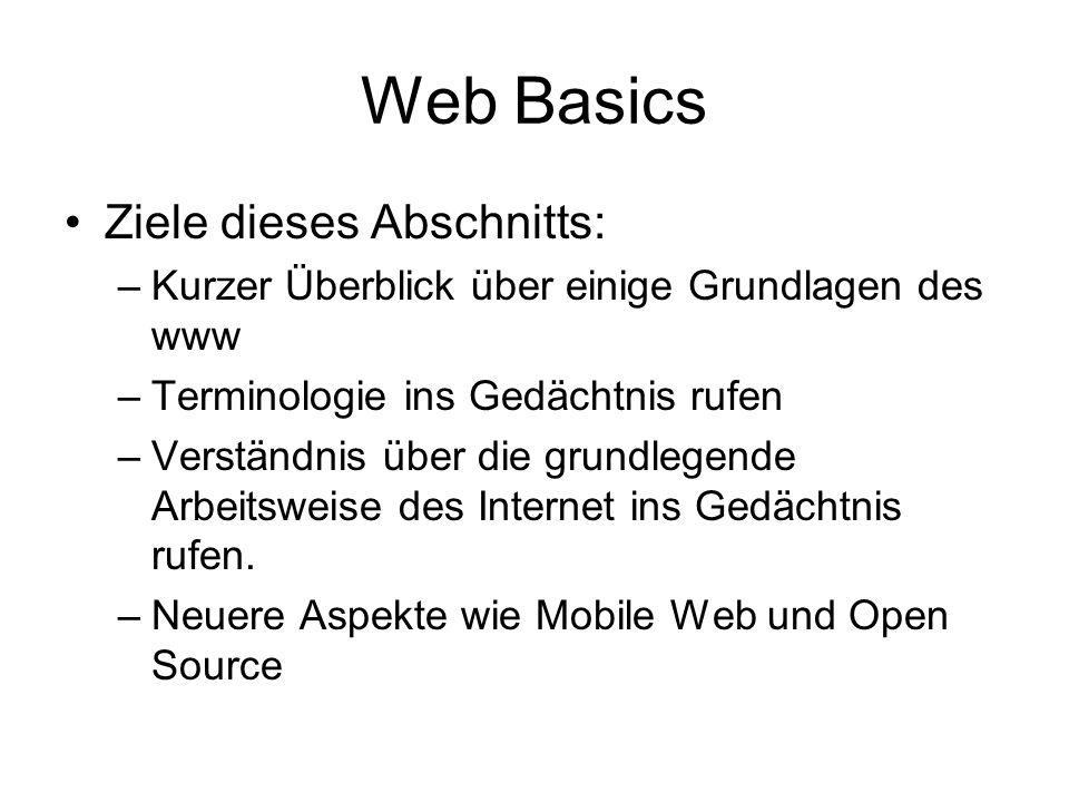 Web Basics Ziele dieses Abschnitts: