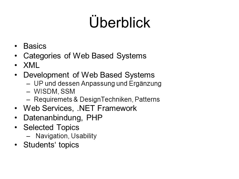 Überblick Basics Categories of Web Based Systems XML