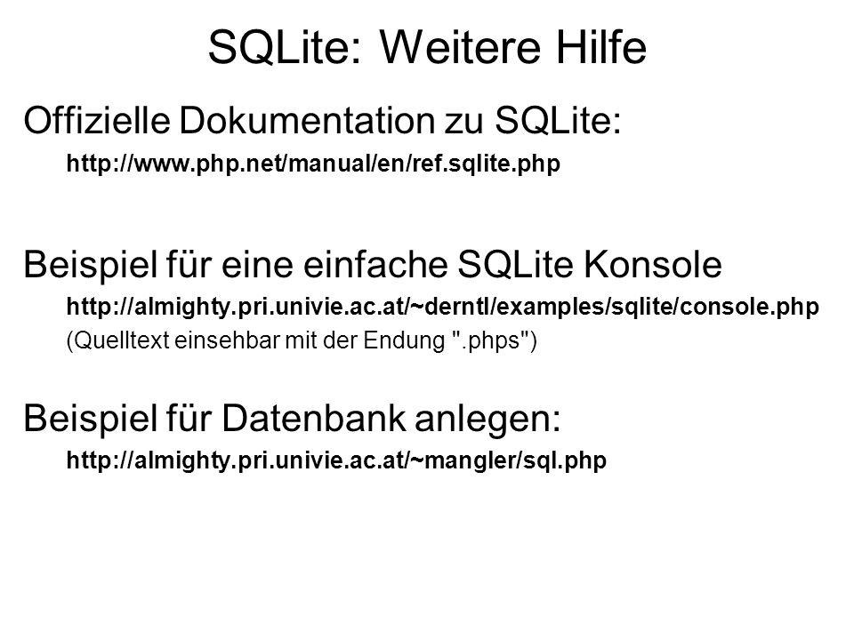 SQLite: Weitere Hilfe Offizielle Dokumentation zu SQLite: