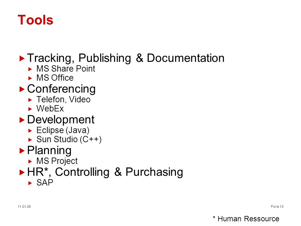 Tools Tracking, Publishing & Documentation Conferencing Development