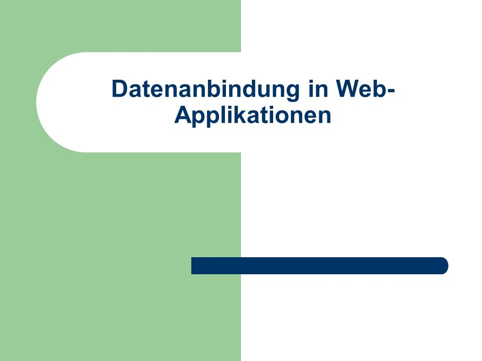 Datenanbindung in Web-Applikationen