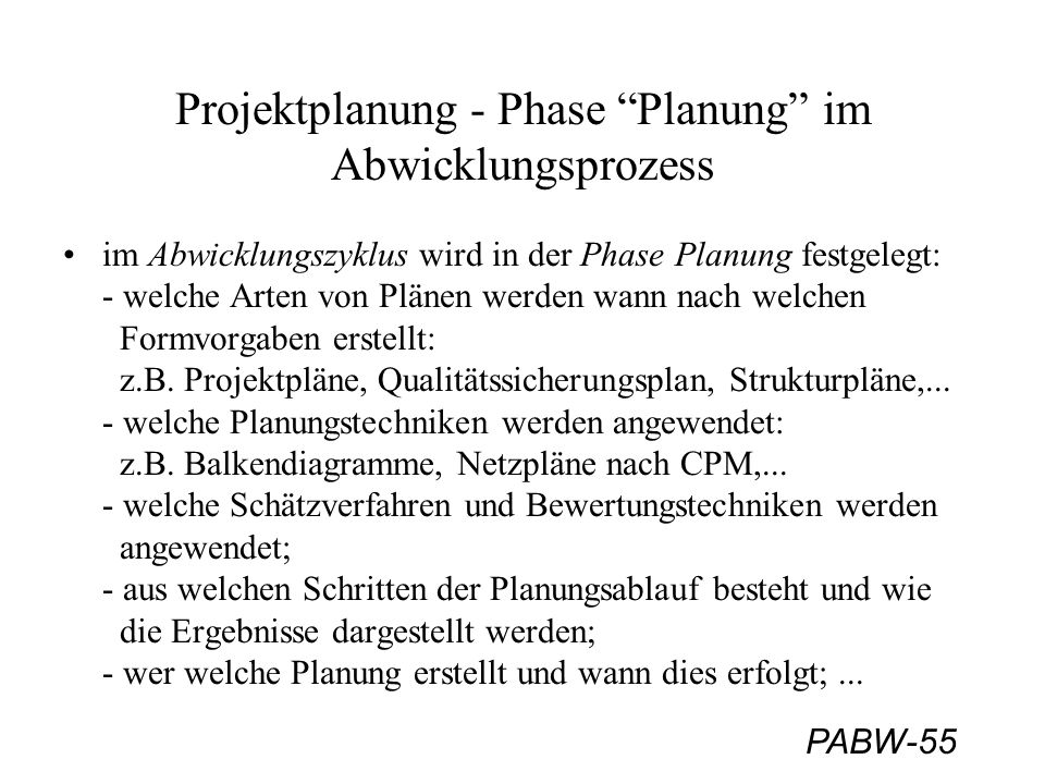 Projektplanung - Phase Planung im Abwicklungsprozess