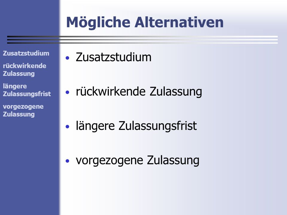 Mögliche Alternativen