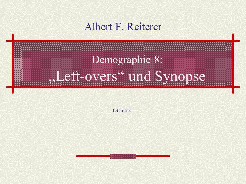 """Demographie 8: """"Left-overs und Synopse"""