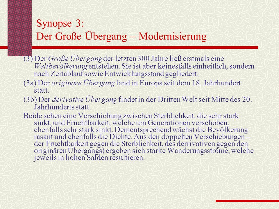 Synopse 3: Der Große Übergang – Modernisierung