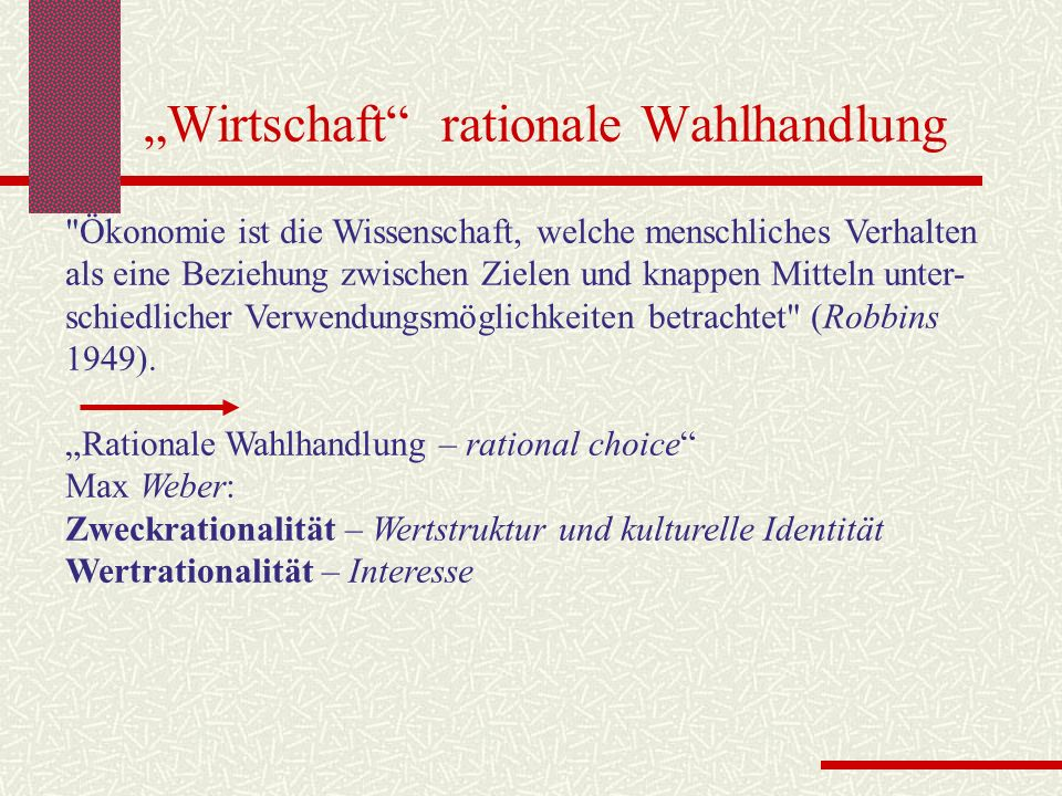 """""""Wirtschaft rationale Wahlhandlung"""