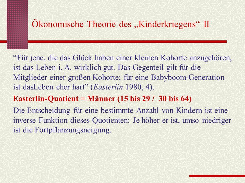 """Ökonomische Theorie des """"Kinderkriegens II"""