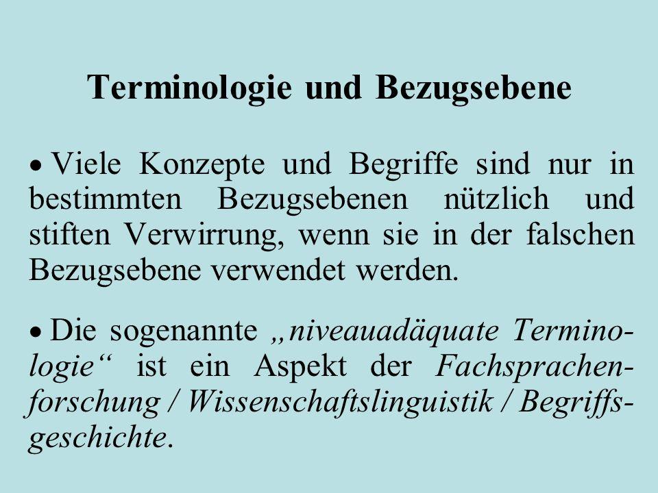 Terminologie und Bezugsebene