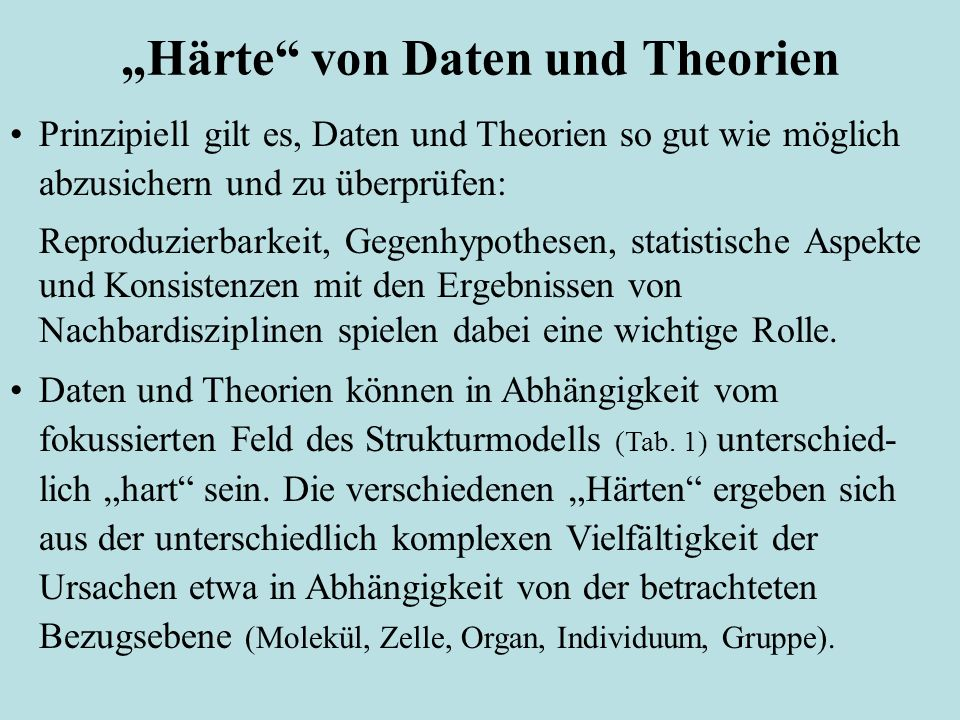 """""""Härte von Daten und Theorien"""