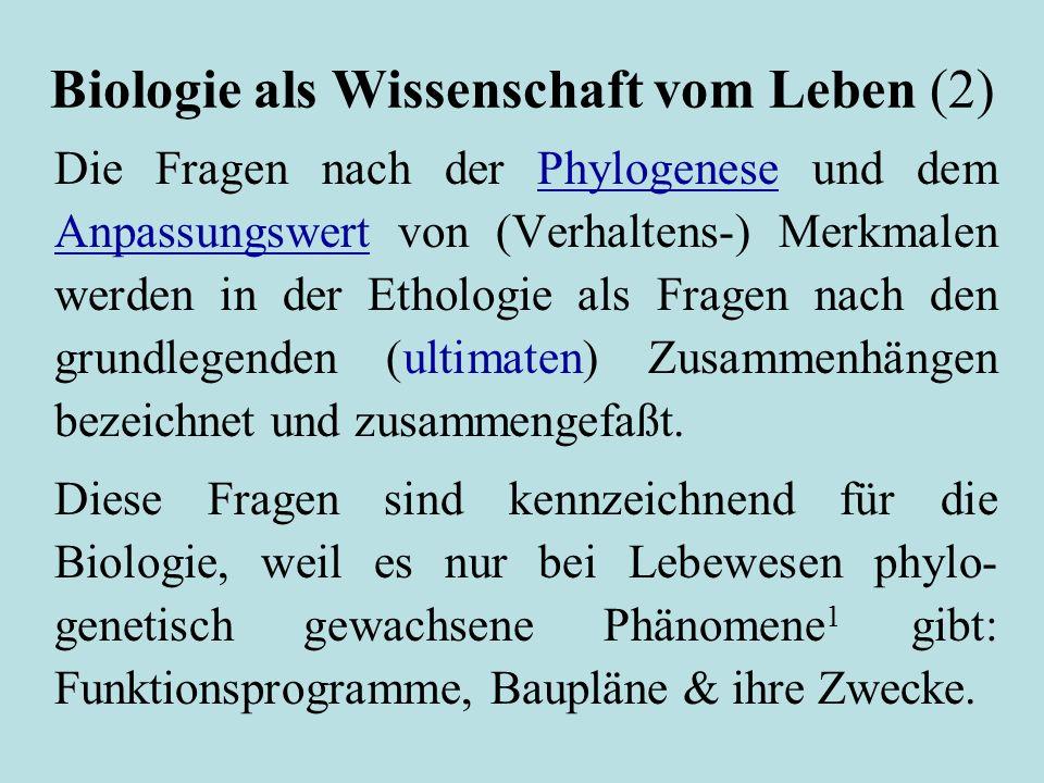 Biologie als Wissenschaft vom Leben (2)