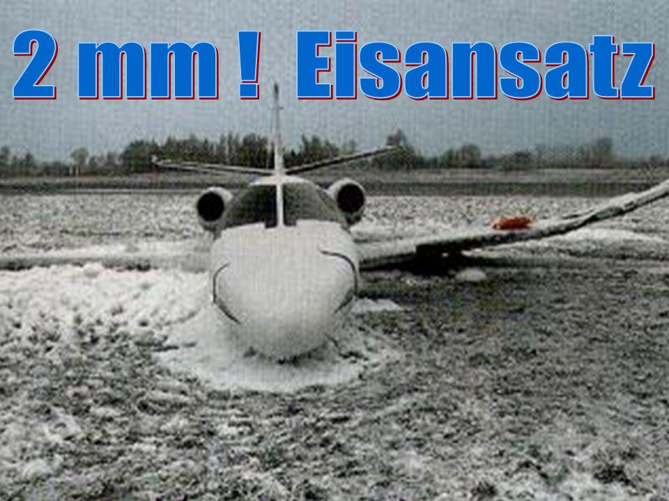 2 mm ! Eisansatz