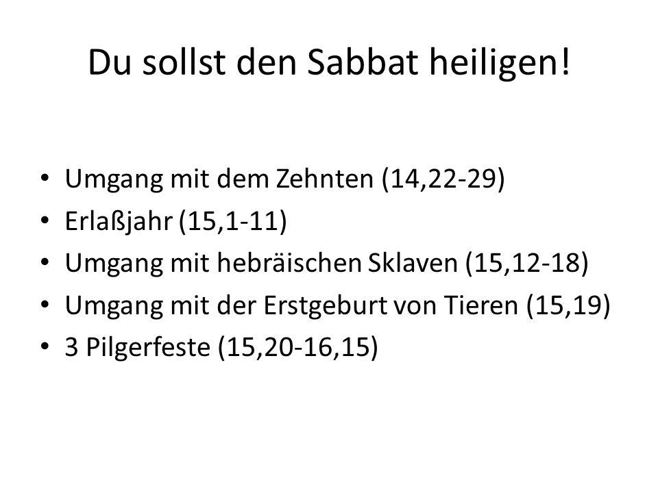 Du sollst den Sabbat heiligen!