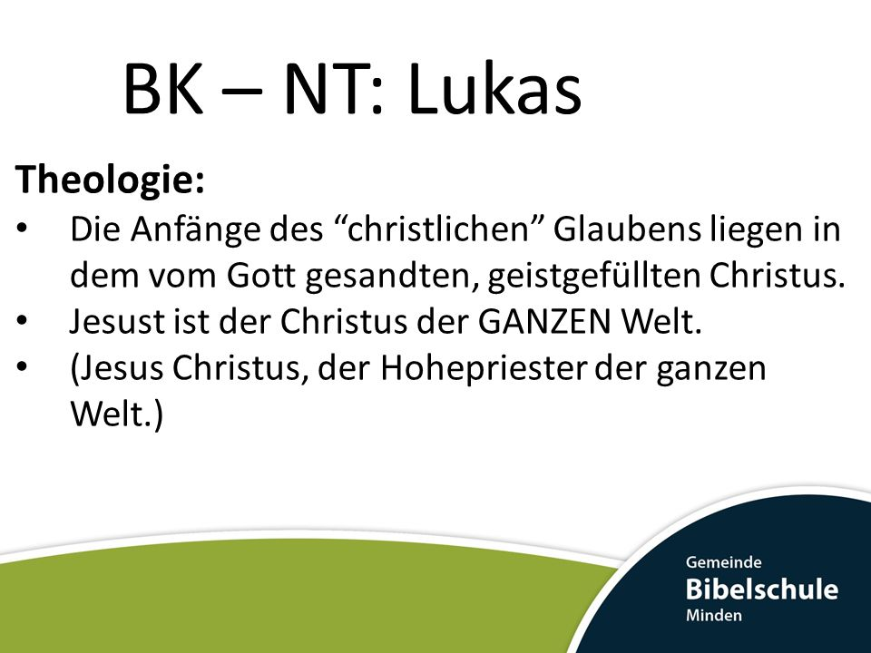 BK – NT: Lukas Theologie: