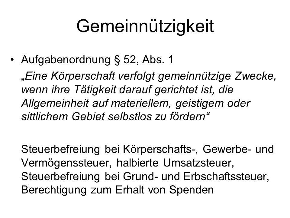 Gemeinnützigkeit Aufgabenordnung § 52, Abs. 1