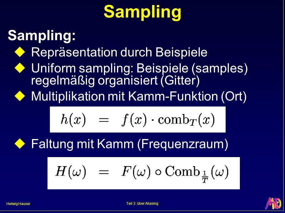 Sampling Sampling: Repräsentation durch Beispiele