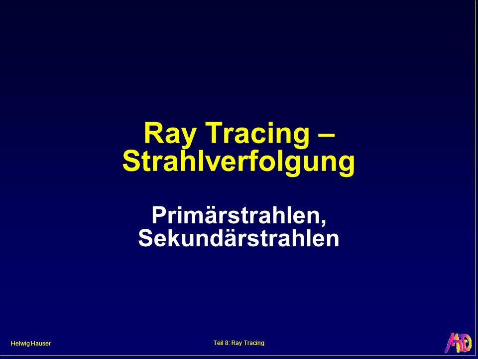 Ray Tracing – Strahlverfolgung