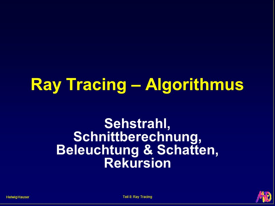 Ray Tracing – Algorithmus