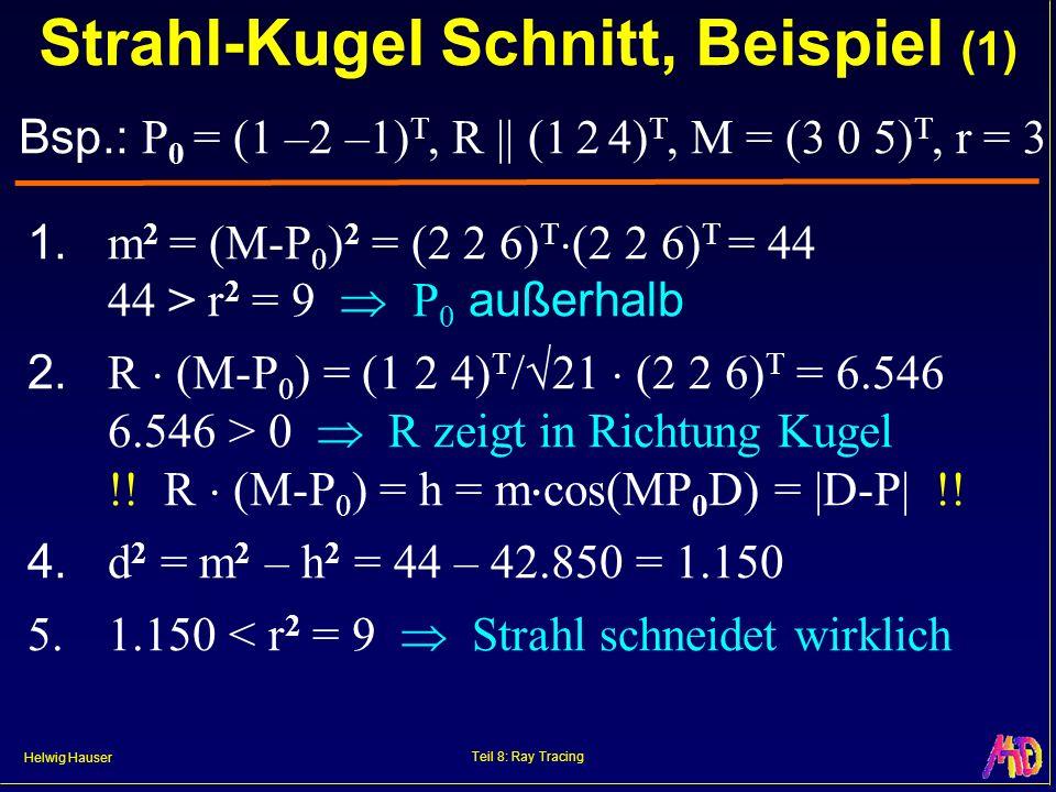 Strahl-Kugel Schnitt, Beispiel (1)