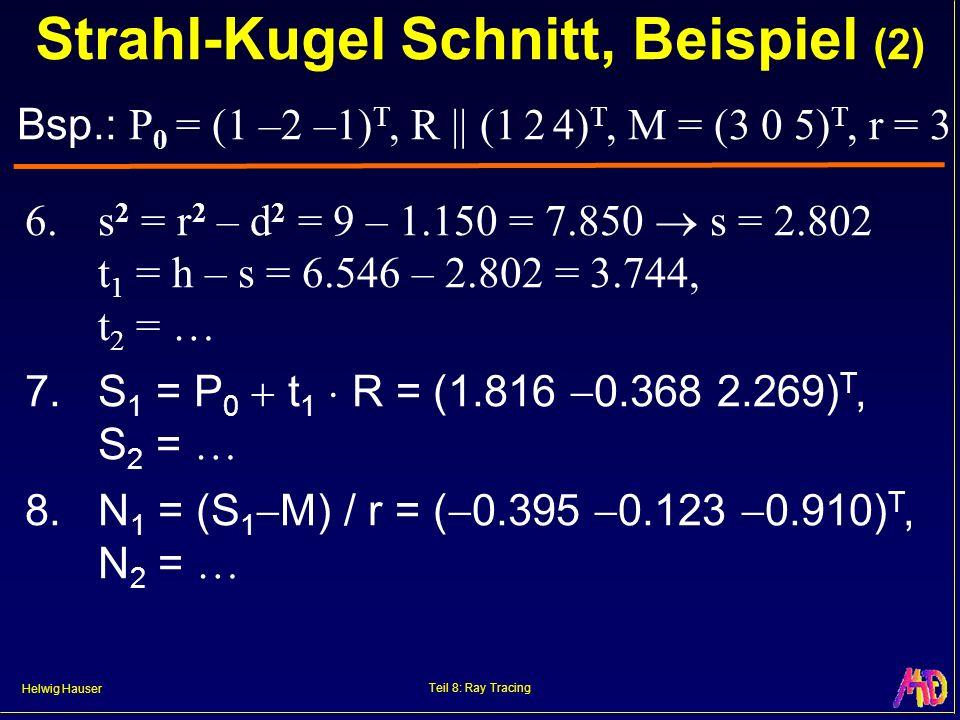 Strahl-Kugel Schnitt, Beispiel (2)