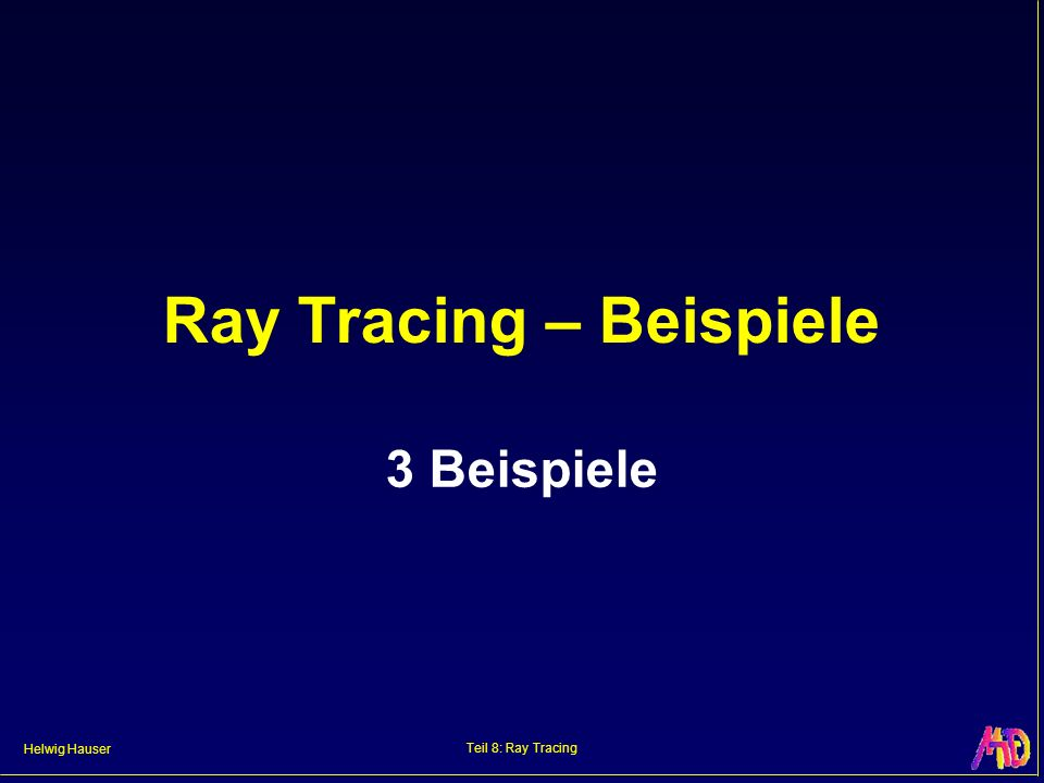 Ray Tracing – Beispiele