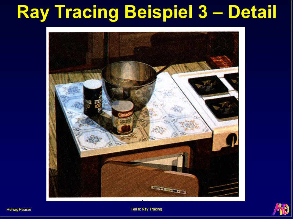 Ray Tracing Beispiel 3 – Detail
