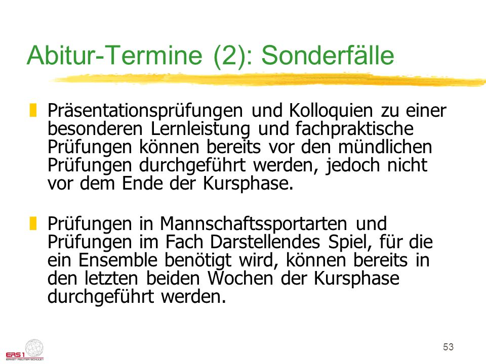 Abitur-Termine (2): Sonderfälle