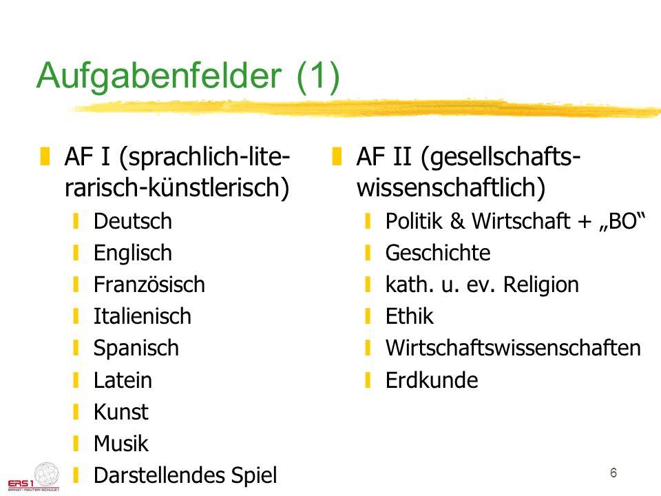 Aufgabenfelder (1) AF I (sprachlich-lite-rarisch-künstlerisch)