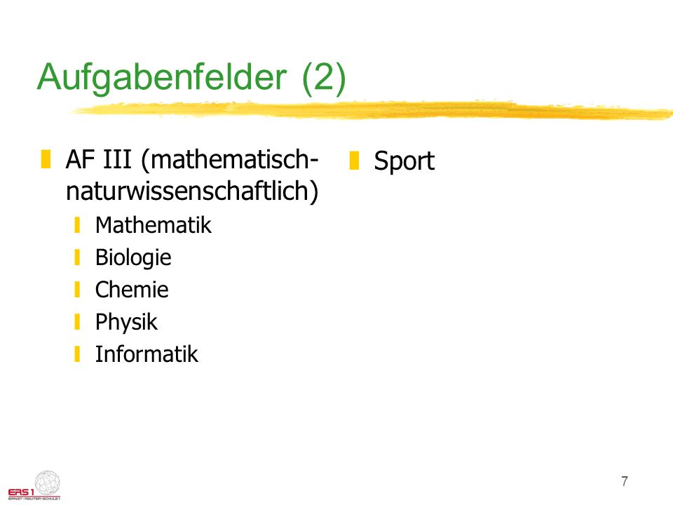 Aufgabenfelder (2) AF III (mathematisch-naturwissenschaftlich) Sport