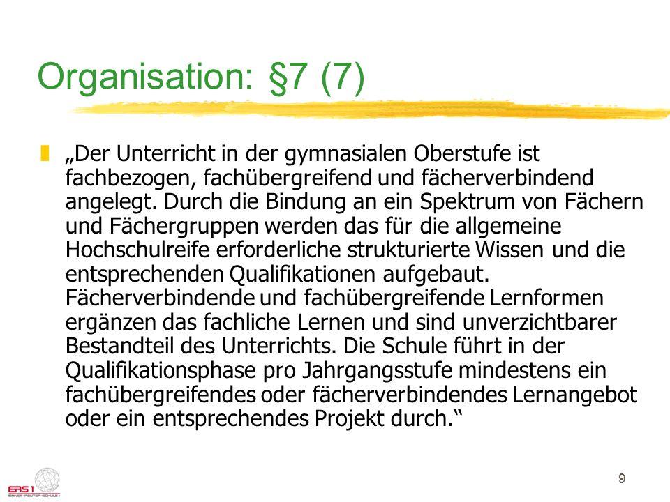 Organisation: §7 (7)