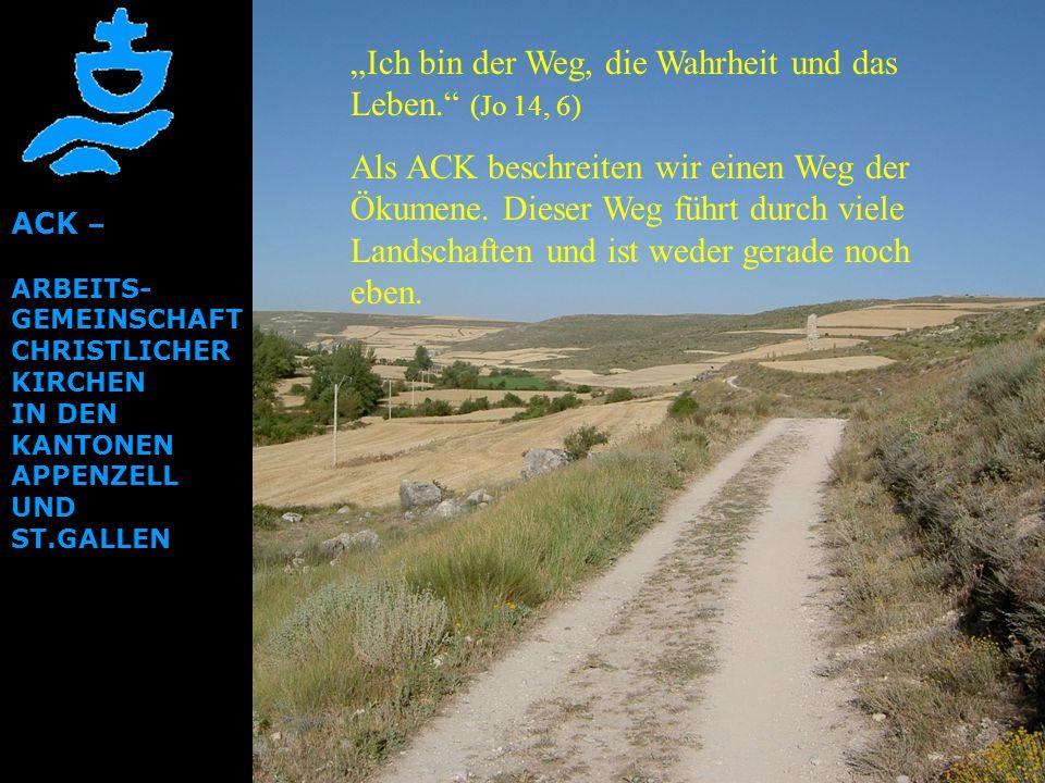 """""""Ich bin der Weg, die Wahrheit und das Leben. (Jo 14, 6)"""
