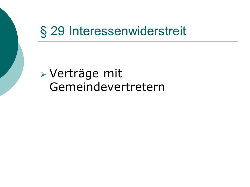 § 29 Interessenwiderstreit