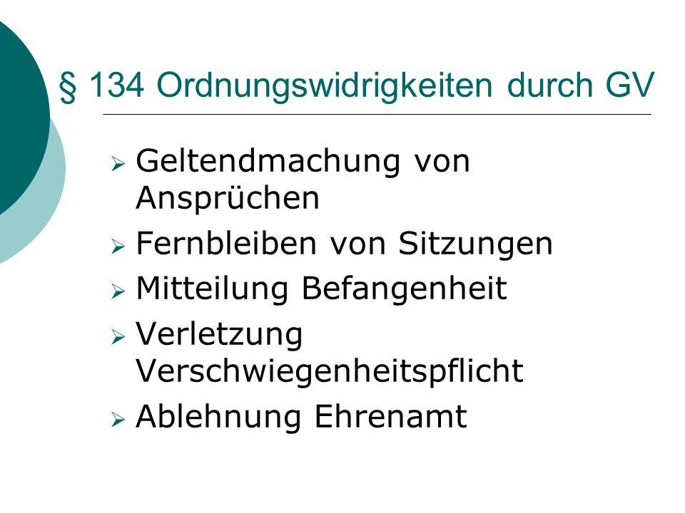 § 134 Ordnungswidrigkeiten durch GV